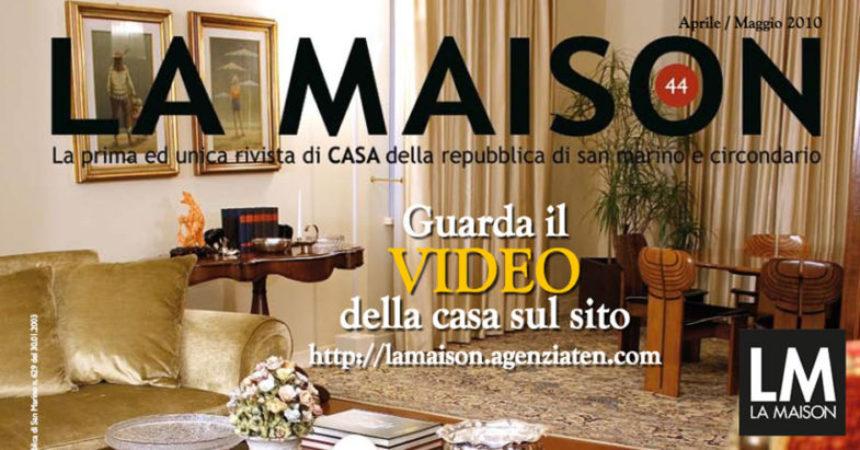 La Maison (Aprile 2010)