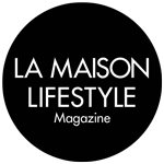 La Maison e Lifestyle Magazine